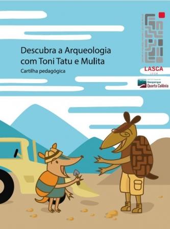 Descubra a Arqueologia com Toni Tatu e Mulita